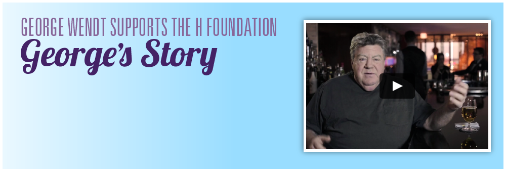 George Wendt Supports The H Foundation